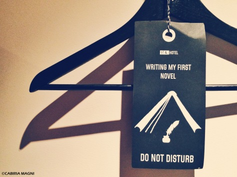 Do not disturb - Writing my first novel. Cabiria Magni @Volkshotel, Amsterdam